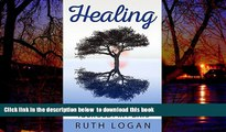 Read books  Healing: 7 Ways To Heal Your Body In 7 Days (With Only Your Mind) (Inner Healing,