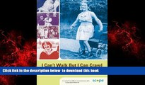 Best books  I Can t Walk but I Can Crawl: A Long Life with Cerebral Palsy (Lucky Duck Books) BOOK