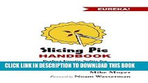 [PDF] The Slicing Pie Handbook: Perfectly Fair Equity Splits for Bootstrapped Startups Full