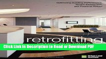 Read Retrofitting Office Buildings to Be Green and Energy-Efficient: Optimizing Building