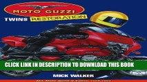 Ebook Moto Guzzi Twins Restoration: All Moto Guzzi V-Twins, 1965-2000 (Motorcycle restoration)