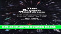 Read Now The Dream Machines: An Illustrated History of the Spaceship in Art, Science and