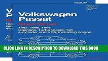Read Now Volkswagen Passat: Repair Manual (2 Volume Set) 1995, 1996, 1997: Gasoline, Turbo Diesel,