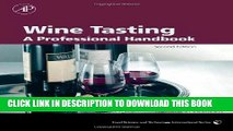 Read Now Wine Tasting, Second Edition: A Professional Handbook (Food Science and Technology)