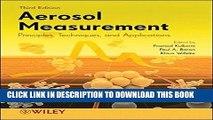 Best Seller Aerosol Measurement: Principles, Techniques, and Applications Free Read