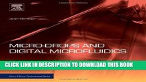 Best Seller Micro-Drops and Digital Microfluidics, Second Edition (Micro and Nano Technologies)