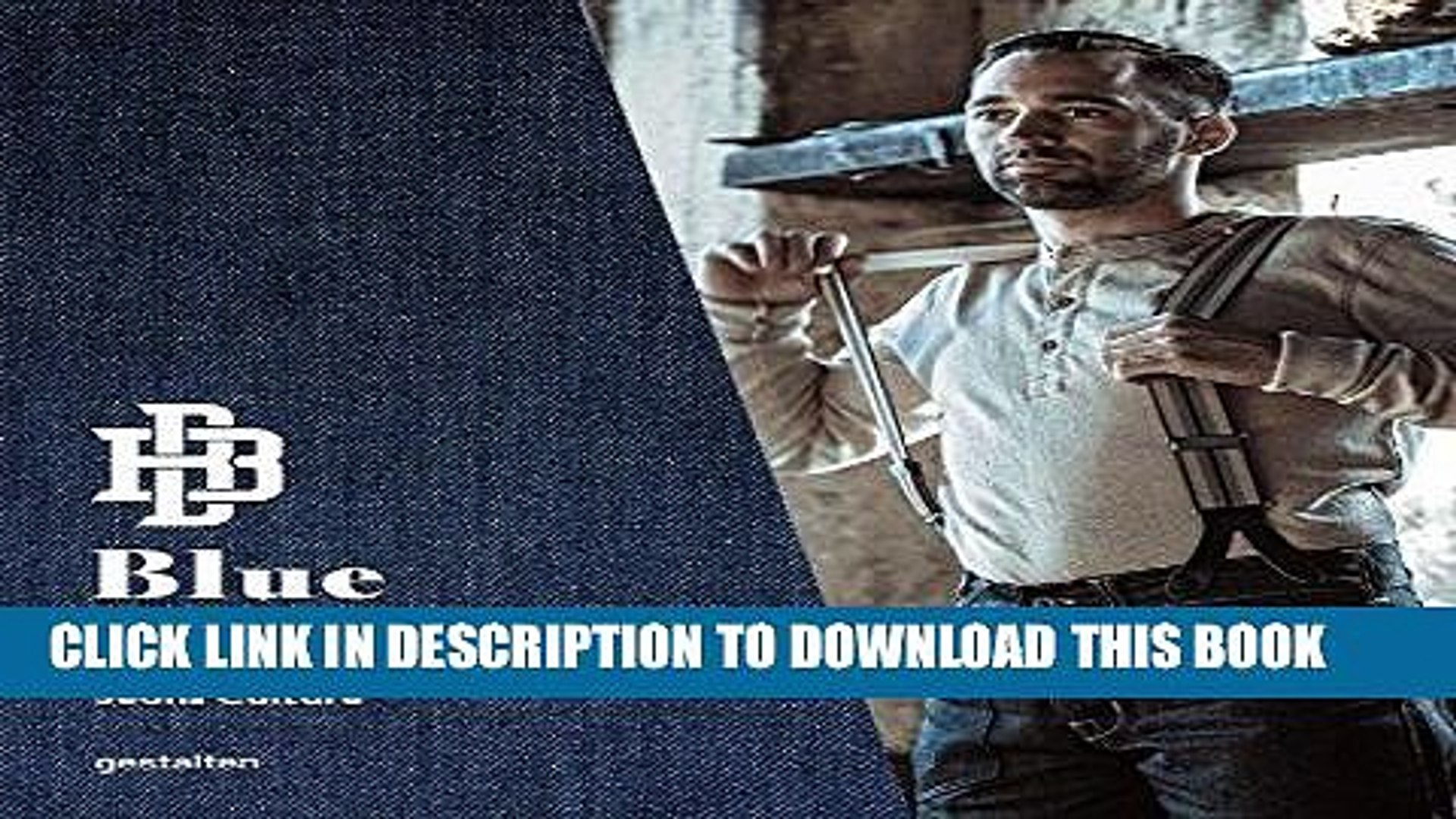 Ebook Blue Blooded: Denim Hunters and Jeans Culture Free Download