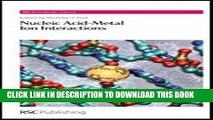 Ebook Nucleic Acid-Metal Ion Interactions: RSC (RSC Biomolecular Sciences) Free Read
