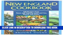 Best Seller New England Cookbook: 350 Recipes from Town and Country, Land and Sea, Hearth and Home