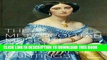 Best Seller The Metropolitan Museum of Art: Masterpiece Paintings Free Read