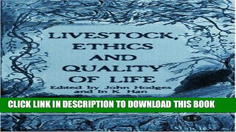 Ebook Livestock, Ethics and Quality of Life (Cabi) Free Read