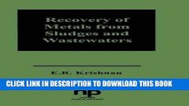 Best Seller Recovery of Metals from Sludges and Wastewaters (Pollution Technology Review) (No.