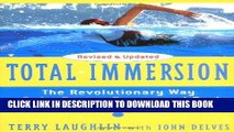 Ebook Total Immersion: The Revolutionary Way To Swim Better, Faster, and Easier Free Read