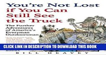 Best Seller You re Not Lost if You Can Still See the Truck: The Further Adventures of America s