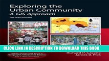 Read Now Exploring the Urban Community: A GIS Approach (2nd Edition) (Pearson Prentice Hall Series