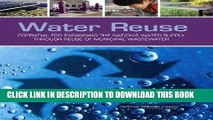 Read Now Water Reuse: Potential for Expanding the Nation s Water Supply Through Reuse of Municipal