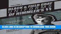 [PDF] Epub Black and Field Gray Uniforms of Himmler s SS: Allgemeine- SS, SS Verfügungstruppe, SS