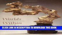 [PDF] Worlds Within Worlds: The Richard Rosenblum Collection of Chinese Scholars  Rocks Full Online