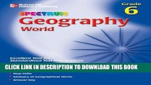 Best Seller Spectrum Geography, Grade 6: World (McGraw-Hill Learning Materials Spectrum) Free Read