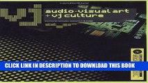 [PDF] VJ (includes DVD): Audio-Visual Art and VJ Culture Full Online