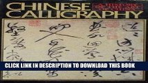 [PDF] Chinese Calligraphy (A History of the art of China) Popular Collection