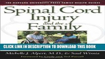 Ebook Spinal Cord Injury and the Family: A New Guide (The Harvard University Press Family Health