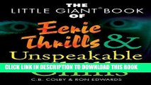 Ebook The Little Giant Book of Eerie Thrills   Unspeakable Chills Free Read