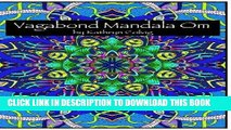 Best Seller Vagabond Mandala Om: Inspired by Moroccan Architecture (Vagabond Mindfulness Coloring