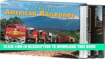 Ebook Classic American Railroads: 1. Classic American Railroads 2. More Classic American Railroads