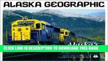 [PDF] Mobi Alaska s Railroads (Alaska Geographic) Full Download