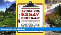 PDF Admissions Essay Boot Camp: How to Write Your Way into the Elite College of Your Dreams Full