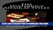 Ebook The Mysterious Affair at Styles: Hercule Poirot s First Case (Hercule Poirot Mysteries) Free