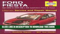 [PDF] Epub Ford Fiesta Petrol and Diesel Service and Repair Manual: 2002 to 2005 (Haynes Service