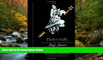 READ book Hedy s Folly: The Life and Breakthrough Inventions of Hedy Lamarr, the Most Beautiful