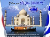 Book Domestic Holiday Packages in India-Special Holidays