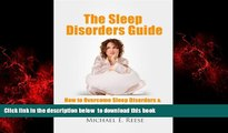 liberty book  The Sleep Disorders Guide: How to Overcome Sleep Disorders, Sleeping Problems