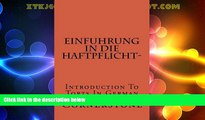 Deals in Books  Einfuhrung in die Haftpflicht-: Introduction To Torts In German (German Edition)