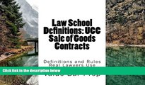 Big Deals  Law School Definitions: UCC Sale of Goods Contracts: UCC Definitions Explained with