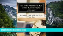 Big Deals  Fundamentals Of 75% Contracts Essays: Create passing contracts essays even on the fly