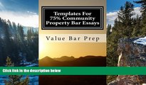 Big Deals  Templates For 75% Community Property Bar Essays: Community Property exams are chiefly