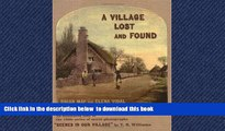 Best books  A Village Lost and Found: An annotated tour of the 1850s series of stereo photographs