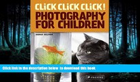 Best book  Click Click Click!: Photography for Children BOOK ONLINE