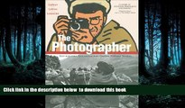 Read book  The Photographer: Into War-torn Afghanistan with Doctors Without Borders READ ONLINE