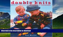 Buy book  Double Knits: Pairs of Patterns for Babies and Toddlers online to buy