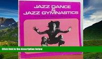 Fresh eBook Jazz dance   jazz gymnastics: Including disco dancing