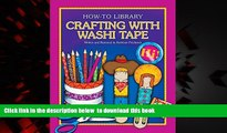 GET PDFbooks  Crafting with Washi Tape (How-To Library (Cherry Lake)) READ ONLINE