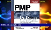 Deals in Books  PMP in Depth: Project Management Professional Study Guide for PMP and CAPM Exams