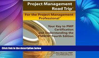Big Deals  Project Management Road Trip For the Project Management Professional: Your Key to PMP