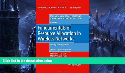 Must Have PDF  Fundamentals of Resource Allocation in Wireless Networks: Theory and Algorithms