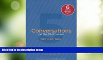 Big Sales  Conversations on the PMP Exam: How to Pass on Your First Try: Fifth Edition by Crowe